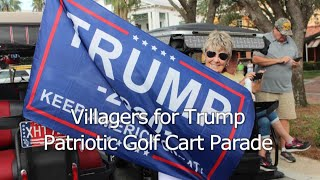 Villagers for Trump Patriotic Golf Cart Parade