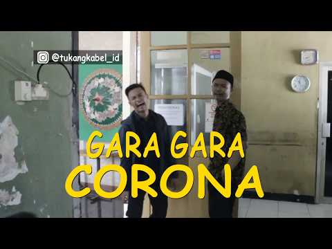 GARA GARA CORONA ~ Episode 1