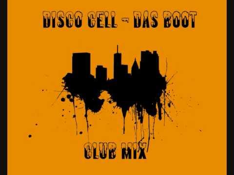 Disco Cell - Das Boot (Club Mix) poster