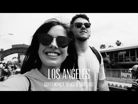 Los Angeles | Santa Monica, Venice Beach & Sh** Chat