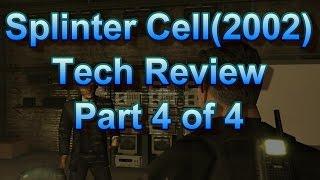 Splinter Cell (2002) Tech Review part 4 of 4