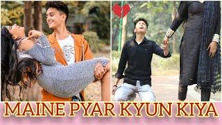 Maine Pyar Kyun Kiya || The Shivam