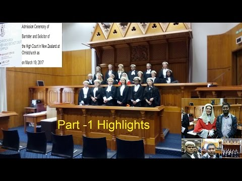 Admission Ceremony of Barrister and Solicitor at Christchurch High Court 2017 (Part-1 Highlights)