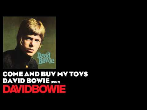 Come and Buy My Toys - David Bowie [1967] - David Bowie