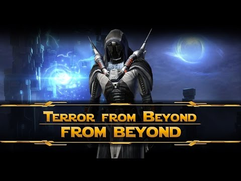 SWTOR - Terror From Beyond - From Beyond [Sith Marauder]