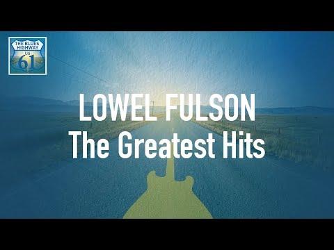 Lowel Fulson - The Greatest Hits (Full Album / Album complet)