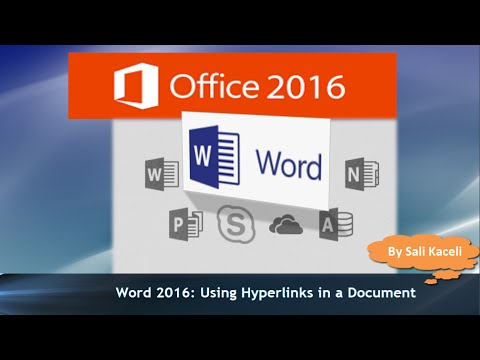 Word 2016 Tutorial: Hyperlinks in a Document - Link to Anything