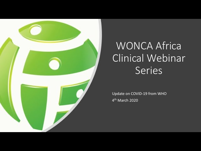 WONCA Africa Clinical Webinar on COVID-19