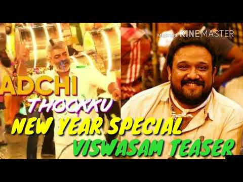 NEW YEAR SPECIAL VISWASM TEASER FOR THALA FANS