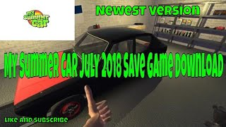 My Summer Car July 2018 Save game file