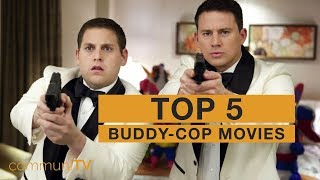 TOP 5: Buddy-Cop Movies [modern]