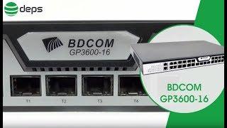 GPON OLT BDcom GP3600-16