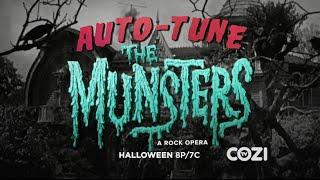 Auto-Tune The Munsters: A Rock Opera