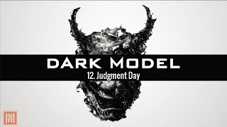 Dark Model - 12. Judgment Day (Apocalyptic Violin Dubstep / Gothic / Classical Orchestral)