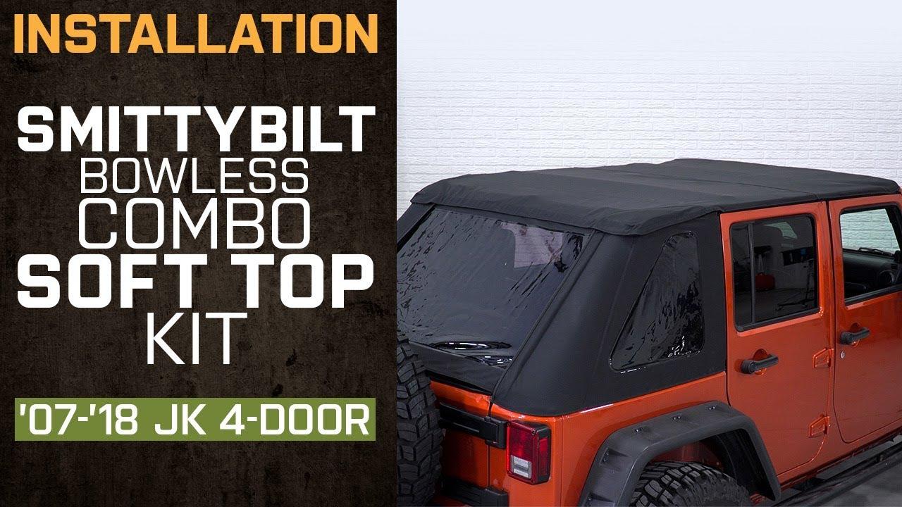 Install Jeep Wrangler Smittybilt Bowless Combo Soft Top Kit w/ Door  Surrounds (2007-2018 JK 4 Door)