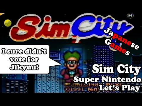 Would You Dare Live In My Town? - Sim City (SNES) - Let