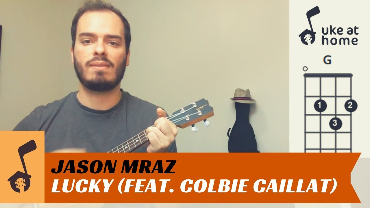Jason Mraz Lucky Feat Colbie Caillat Ukulele Tutorial