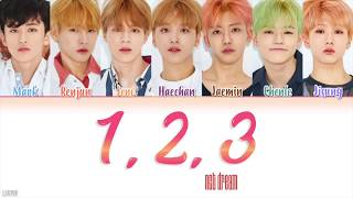 Nct Dream  엔시티 드림  - '1, 2, 3' Lyrics  Han|rom|eng Color Coded  가사