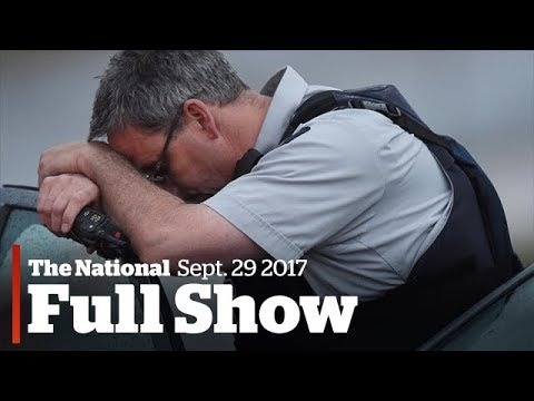 WATCH LIVE: The National for Friday September 29, 2017