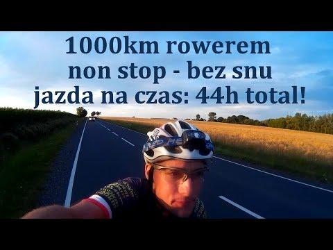 1000km [1Mm] rowerem NON STOP - BEZ SNU! Jazda na czas: 44h
