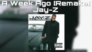 A Week Ago [Remake]