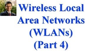 CSE 574S-10-7B: Wireless Local Area Networks (WLANs) Part II