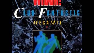Wham! - Club Fantastic Megamix - A Ray of Sunshine/Love Machine/Come On [12 Inch]