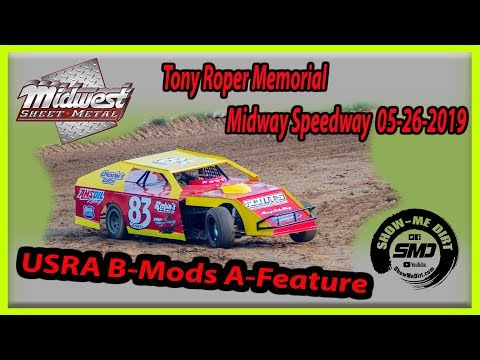 S03-E253 Tony Roper Memorial USRA B-Mods A-Feature Lebanon Midway Speedway 05-26-2019