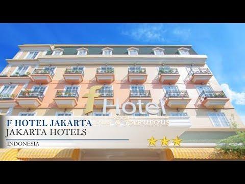F Hotel Jakarta - Jakarta Hotels, Indonesia
