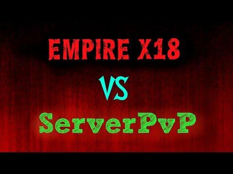 HCS - EMPIRE X18 VS SERVER PvP
