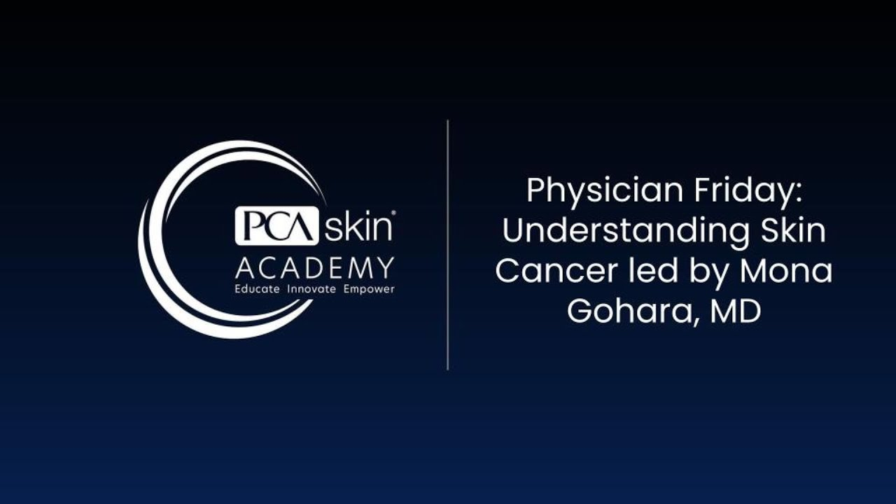 Click to open this video in a pop-up modal: Physician Friday: Understanding Skin Cancer