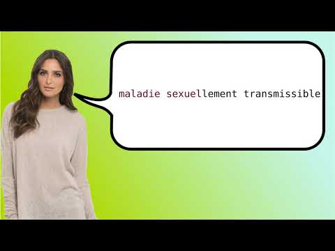 Sexually Transmitted Disease In French