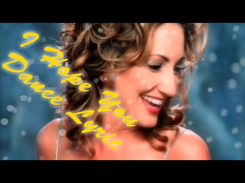 I Hope You Dance By Lee Ann Womack Lyric Video
