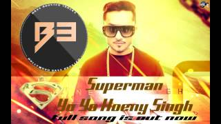 Superman (Remix)| Zorawar | Yo Yo Honey Singh | Bass Boosted | Latest Punjabi Songs 2016