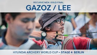 Mete Gazoz v Lee Woo Seok – recurve men's gold | Berlin 2018 Hyundai Archery World Cup S4