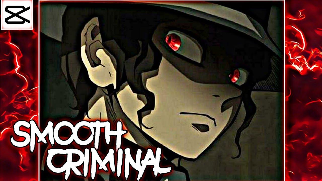 Smooth criminal// edit (Capcut) Muzan