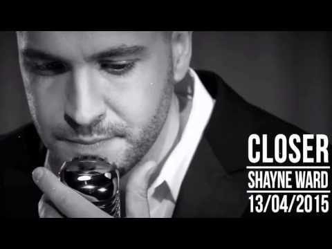 Closer (Deluxe Edition) -   Shayne Ward Full Audio 2015