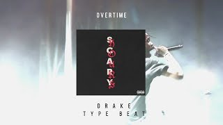 Overtime (Instrumental) The Weeknd / Drake Type Beat