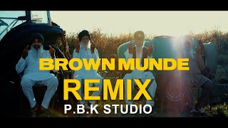 BROWN MUNDE REMIX | AP DHILLON | GURINDER GILL | SHINDA KAHLON | GMINXR |  ft. P.B.K Studio