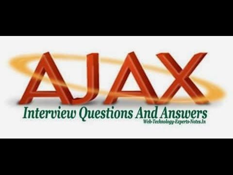 Top Best 10 Ajax Interview Questions And Answers