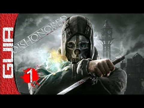Dishonored | Parte 1 | Español | Guía