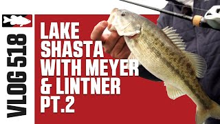 Bass Pro Tour Anglers Jared Lintner & Cody Meyer Fishing Spotted Bass on Lake Shasta - TW VLOG 518