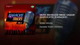 MERE MEHBOOB MERE SANAM (DUPLICATE) (KARAOKE)