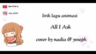 Lirik lagu animasi - all i ask