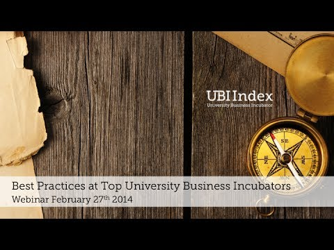 UBI Index - Best Practices at Top University Business Incubators - Dhruv Bhatli