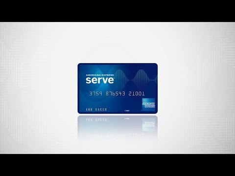 American Express Serve® Overview