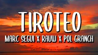 Marc Segui x Rauw Alejandro x Pol Granch - Tiroteo REMIX (Letra/Lyrics) - ELITE