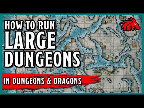Tips for Running Large Dungeons with Complex Maps in D&D