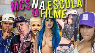 Baixar MC'S NA ESCOLA O FILME ( Mc Lan,Mc Kevinho,Mc Pedrinho,Dani Russo,Mc Mirella,Tati Zaqui)