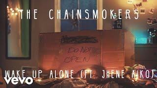 [3.29 MB] The Chainsmokers - Wake Up Alone ft. Jhené Aiko (Audio)